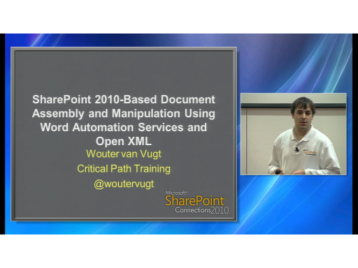 SharePoint 2010-Based Document Assembly and Manipulation Using Word Automation Services and Open XML
