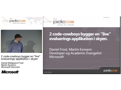 "DKPDC09 Session 5 - 2 code-cowboys bygger en ""live"" evaluerings applikation i skyen"