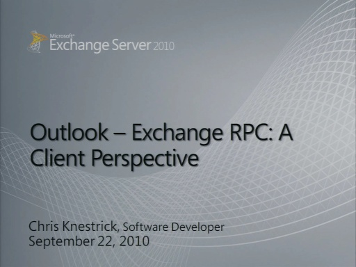 Outlook - Exchange RPC: A Client Perspective