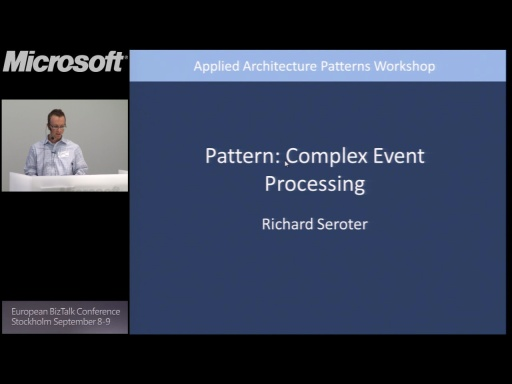 Pattern #6 – Complex Event Processing: BizTalk Conference Stockholm