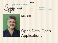 P&P Symposium - Open Data, Open Applications - Don Box