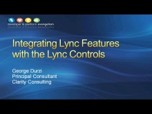 Session 2 - Integrating Microsoft Lync 2010 Features with the Lync Controls