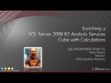 Demo: Enriching a SQL Server 2008 R2 Analysis Services Cube with Calculations