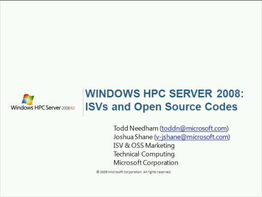 Windows HPC Server 2008 ISVs and Tools: what you need to know to drive your business