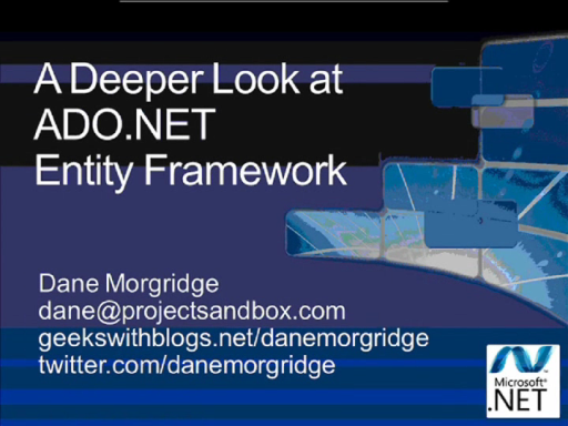 All Data/All Day Dive into .NET Data Access (Part 5 of 6): Deeper Look at ADO.NET Entity Framework