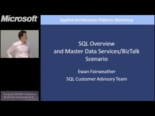 Tech Overview: SQL Server: BizTalk Conference Stockholm