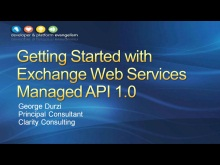 Session 5 - Part 1 - Getting Started with the Exchange Web Services Managed API 1.0