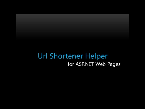 How to use the Url Shortener Helper v0.9.1