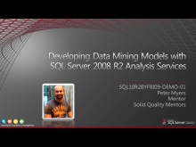 Demo: Developing Data Mining Models with SQL Server 2008 R2 Analysis Services