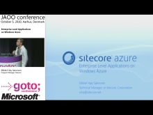 Mikkel Høy Sørensen - Enterprise Level Applications on Windows Azure