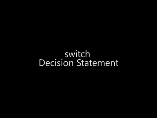 The switch Decision Statement - Day 1 - Part 13