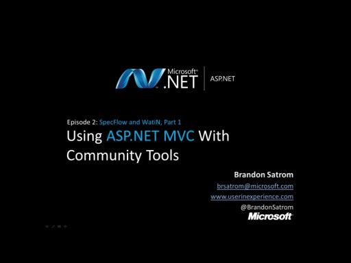 ASP.NET MVC With Community Tools Part 2: Spec Flow and WatiN