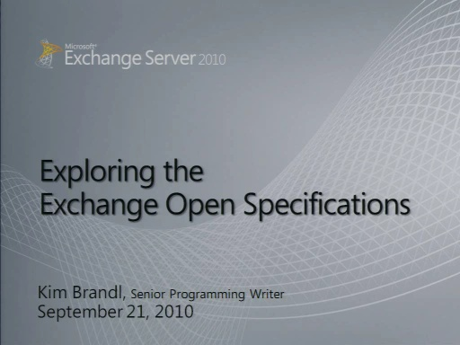 Exploring Exchange Server Open Specifications