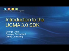 Session 6 - Part 1 - Introduction to the UCMA 3.0 SDK