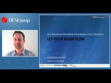 Dc2010T03T02 - Let your work flow - die Windows Workflow Foundation 4 im Überblick