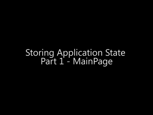 Storing Application State Part 1 - MainPage - Day 4 - Part 14