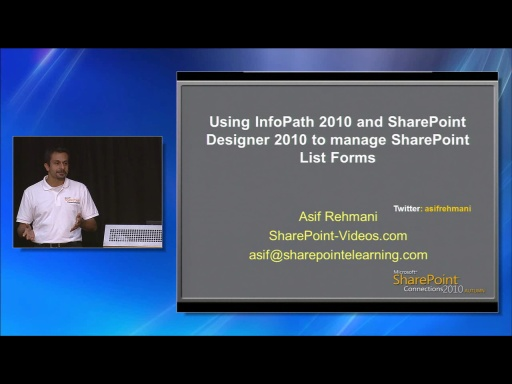 Using InfoPath 2010 and SharePoint Designer 2010 to Manage SharePoint List Forms