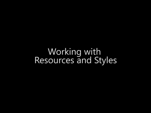 Working with Resources and Styles - Day 3 - Part 2