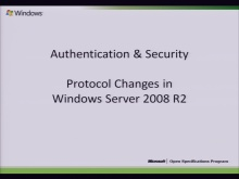 Authentication and Security Windows 7 Protocol Document Updates 2010