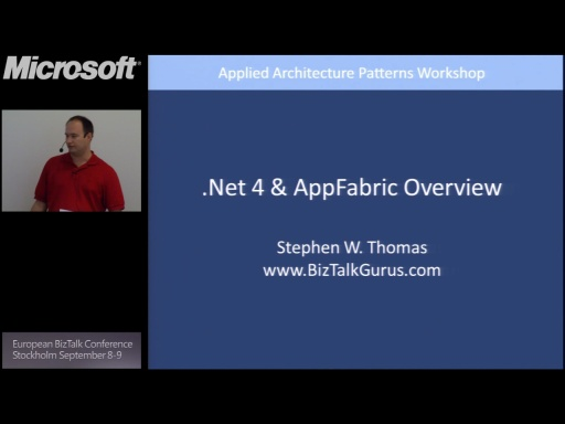 Tech Overview: WCF/WF, Server AppFabric: BizTalk Conference Stockholm