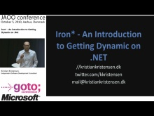 Kristian Kristensen - Iron* - An Introduction to Getting Dynamic on .NET