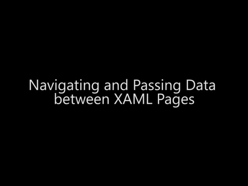 Navigating and Passing Data between XAML Pages - Day 3 - Part 3