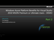 MSDN Azure Benefits How To, Part 2 of 3, Opening an Account (7 mins)