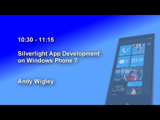 DDD Windows Phone 7 Event - Session 2