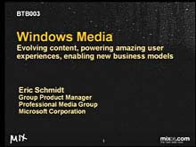 Windows Media: Evolving Content, Powering Amazing User Experiences, Enabling …