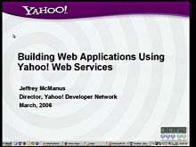 Building AJAX Applications Using Yahoo! Web Services
