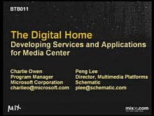 The Digital Home: Developing Services and Applications for Media Center