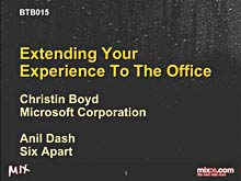 Extending Your Experience to the Office