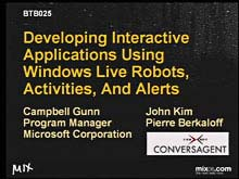 Developing Interactive Applications Using Windows Live Robots, Activities, and Alerts