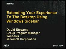 Extending Your Experience to the Desktop Using Windows Sidebar
