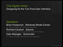 The Digital Home: Designing for the Ten-Foot User Interface