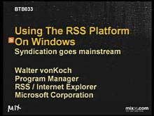 Using the RSS Platform on Windows: Syndication Goes Mainstream