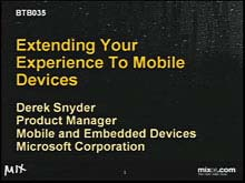 Extending Your Experience to Mobile Devices