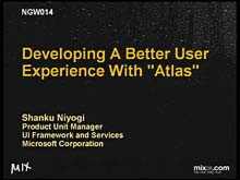 "Developing a Better User Experience with ""Atlas"""