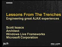 Lessons from the Trenches: Engineering Great AJAX Experiences