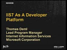 IIS7 As a Developer Platform