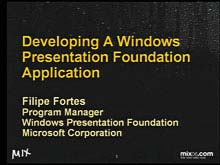 Developing a Windows Presentation Foundation Application