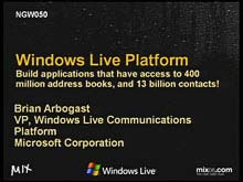 The Windows Live Platform: Build Applications That Have Access to 400 Million Address…