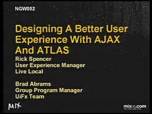 "Designing a Better User Experience with AJAX and ""Atlas"""