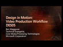 Design in Motion: Video Production Workflow