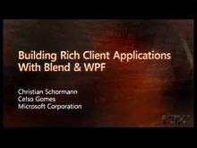 Design Rich Client Experiences with Expression Blend and WPF