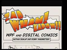 ZAP!, WHAM!, KAPOW!: Windows Presentation Foundation and the Next Generation of Online Comic Book Reading