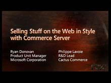 Selling Stuff on the Web in Style with Microsoft Commerce Server