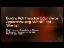 Building Rich, Interactive E-commerce Applications Using ASP.NET and Silverlight