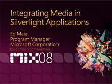 Integrating Media in Silverlight Applications
