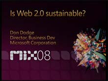 Is Web 2.0 sustainable? What business models will work?